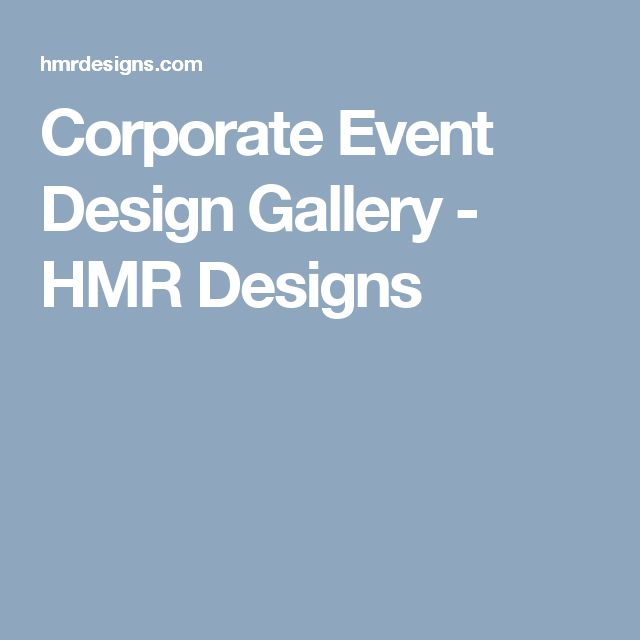 Corporate Event Design Gallery - HMR Designs