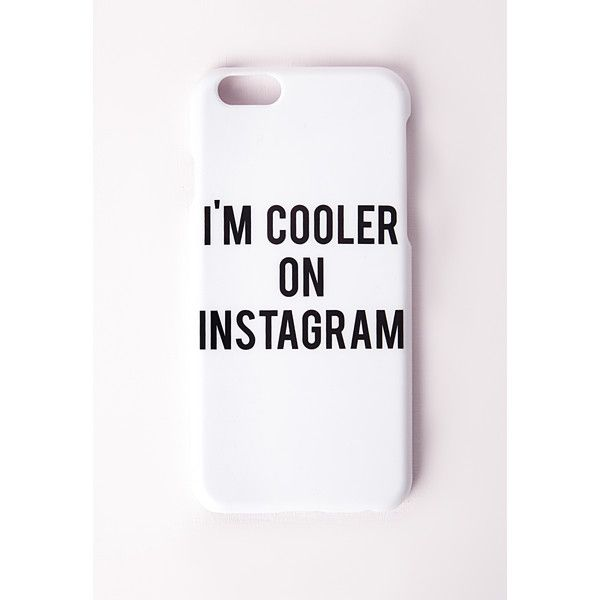 Missguided Instagram iPhone 6 Case ($17) ❤ liked on Polyvore featuring accessories, tech accessories, phone, phone case, white, iphone case, iphone cover case, apple iphone cases and white iphone case