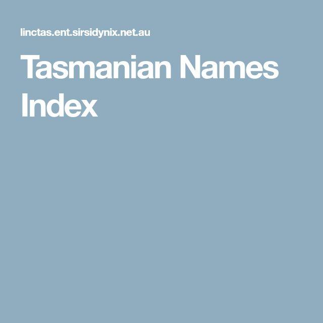 Tasmanian Names Index