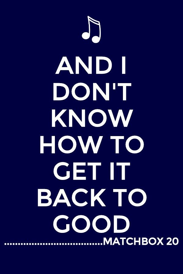 Matchbox 20 - Back 2 Good with lyrics - YouTube