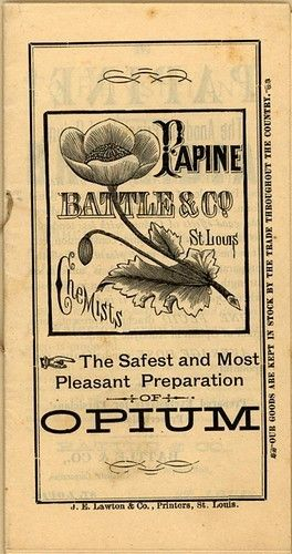 Papine: the safest and most pleasant preparation of opium; chemists cocalac, nourishing. vitalizing.