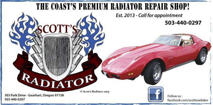 Why yes we are the only radiator repair shop on the coast! Scotts Radiator