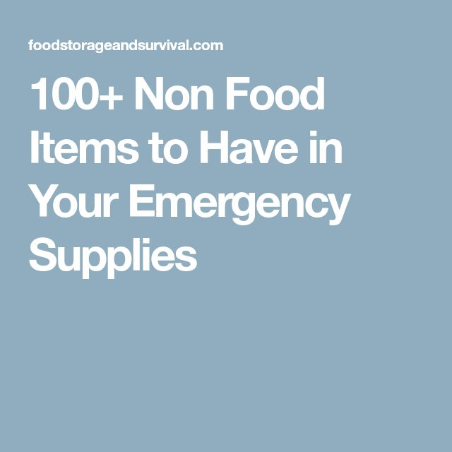 100+ Non Food Items to Have in Your Emergency Supplies