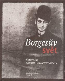 Václav Cílek: Borgesův svět