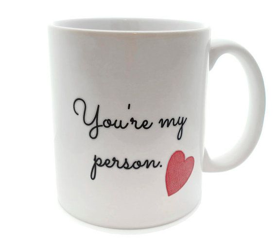 SALE You're My PERSON - 11 ounce Coffee Mug - Superb GIFT