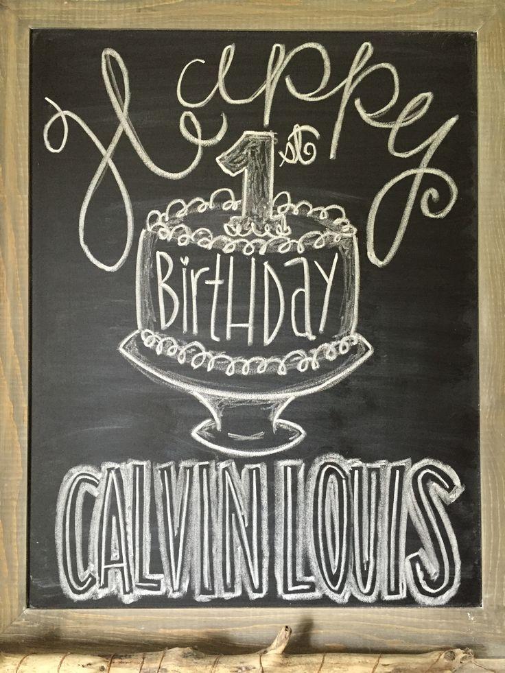 Happy birthday chalkboard #firstbirthday