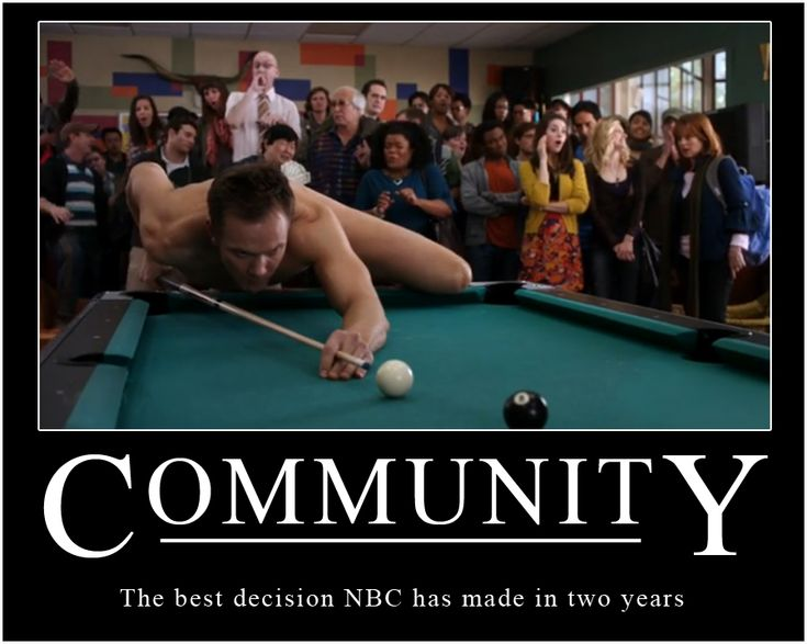 Community- a way to see Joel McHale without his clothes!