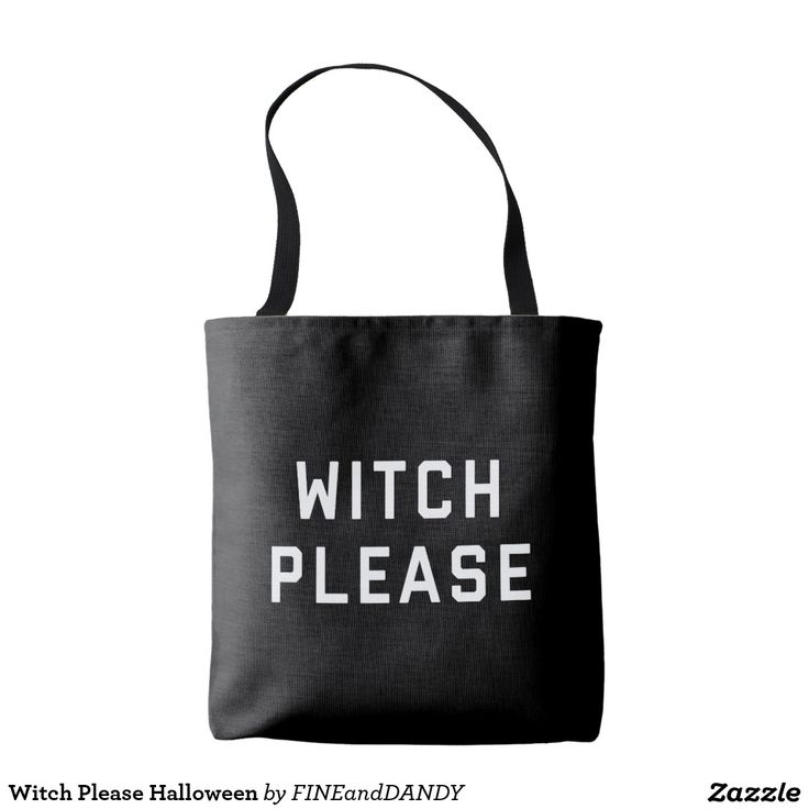 Witch Please Halloween Tote Bag #zazzle #fineanddandypaperie