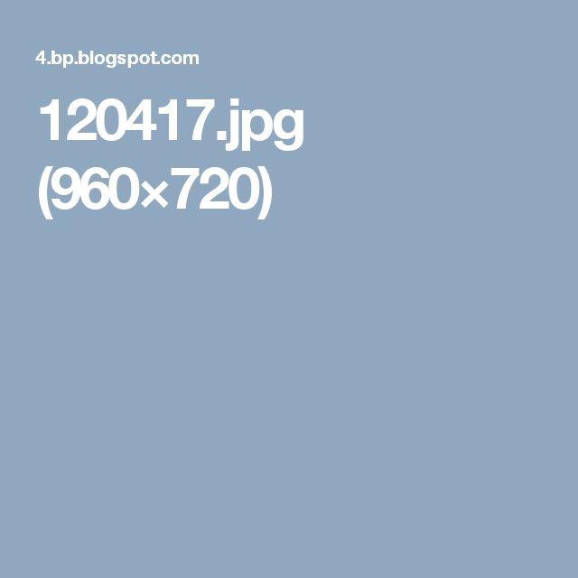 120417.jpg (960×720)