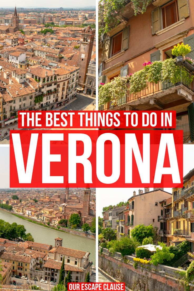 The 23 Best Things To Do In Verona Day Trips Italy Travel Guide Italy Travel Tips Verona