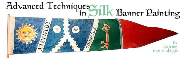 """Advanced Techniques in Silk Banner Painting"" from the Gutenberg School of Scribes. Very cool just to look at, and includes info about how it was done in period. Links to many silk painting lessons and maiolica lessons & illuminations."