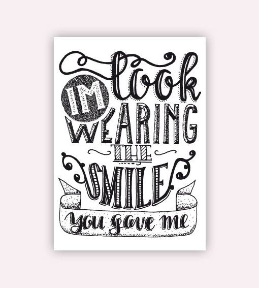 Look, I'm wearing the smile you gave me. #postcard #postkaart #handlettering #quote #smile