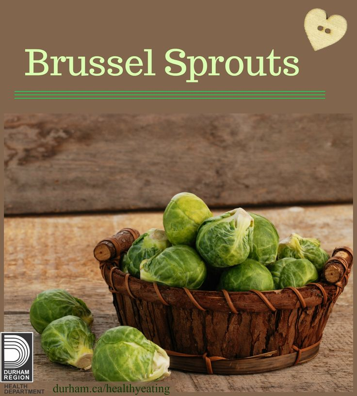 Fall harvest vegetables like Brussel sprouts are in season! Try them when they're fresh and taste best. When you're cooking at home try adding them to your meals. You can add them to salads, you can stir fry them, steam them or try microwaving them.