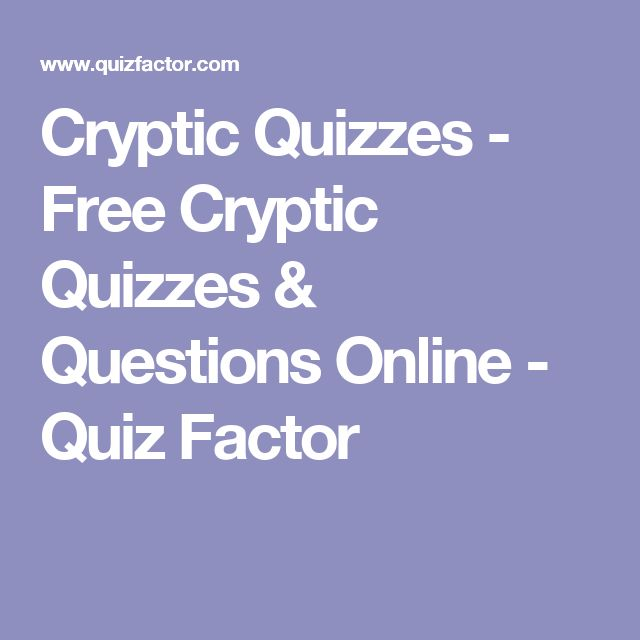 Cryptic Quizzes - Free Cryptic Quizzes & Questions Online - Quiz Factor