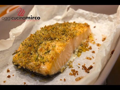 Salmone profumato al forno | Oggi Cucina Mirco #salmone #erbearomatiche