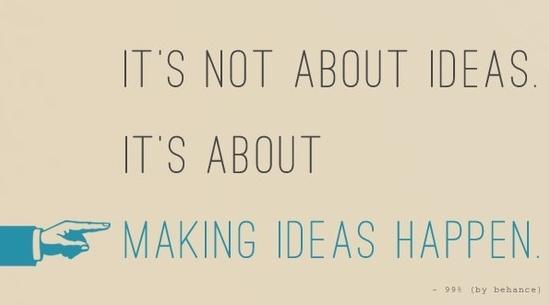 make ideas happen.