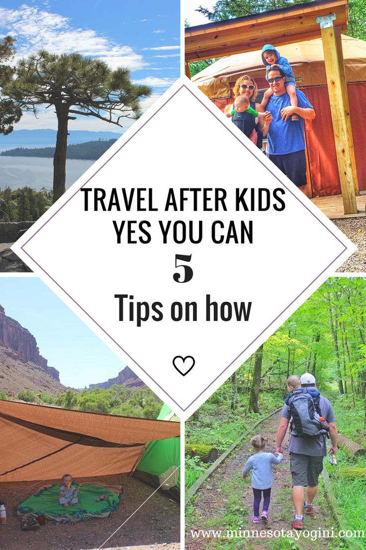 Travel After Kids - YES You Can! - 5 Tips on how