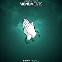 KRNE & QUIX - Monuments by Elysian Records on SoundCloud