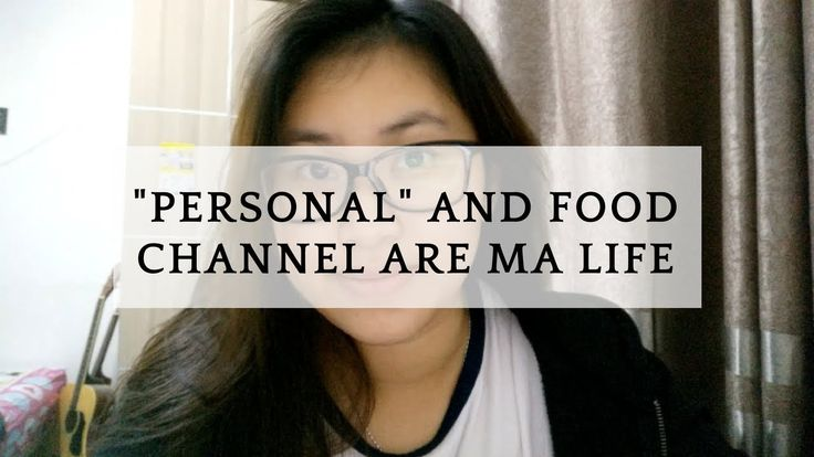 """""""Personal"""" the vamps and food channel are ma life 