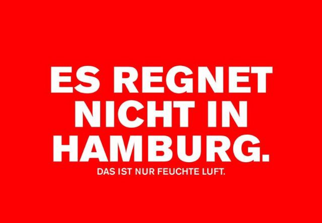 Es regnet nicht in Hamburg