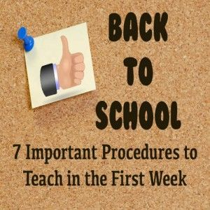 7 essential procedures to teach the first week of school. Simple yet so useful for not losing precious class time. Also, a good routine that the students will be used to, even when there is a sub.
