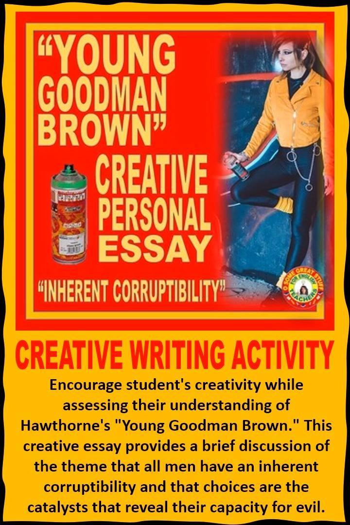 Young Goodman Brown Creative Writing Activity Video Activitie Student Encouragement Essays Essay