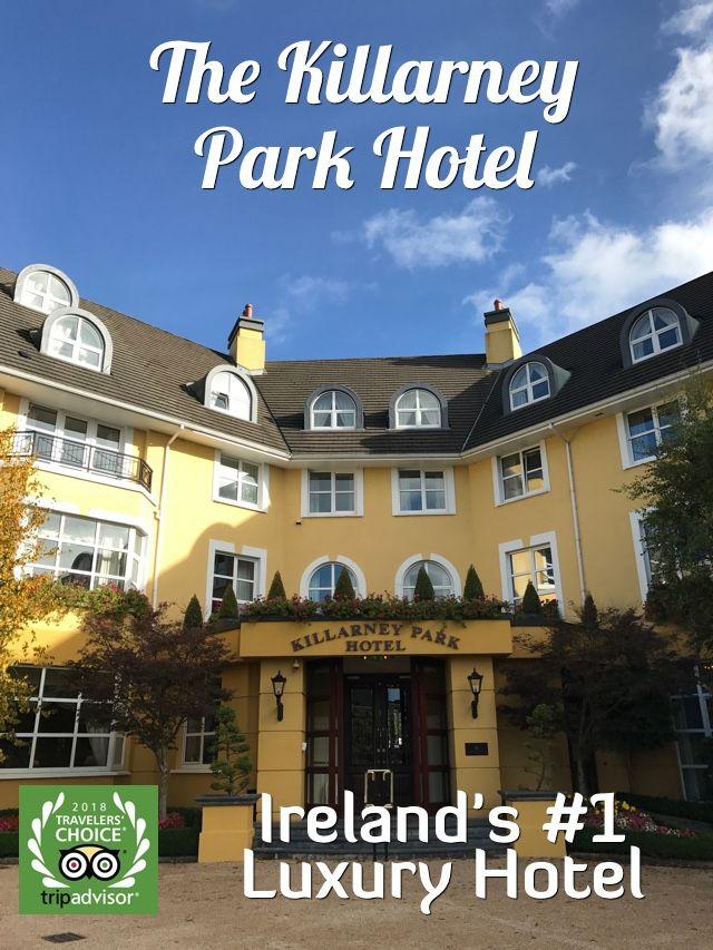Ireland S Best Hotel Killarney Park Hotel Review Park Hotel London Vacation Ireland Hotels