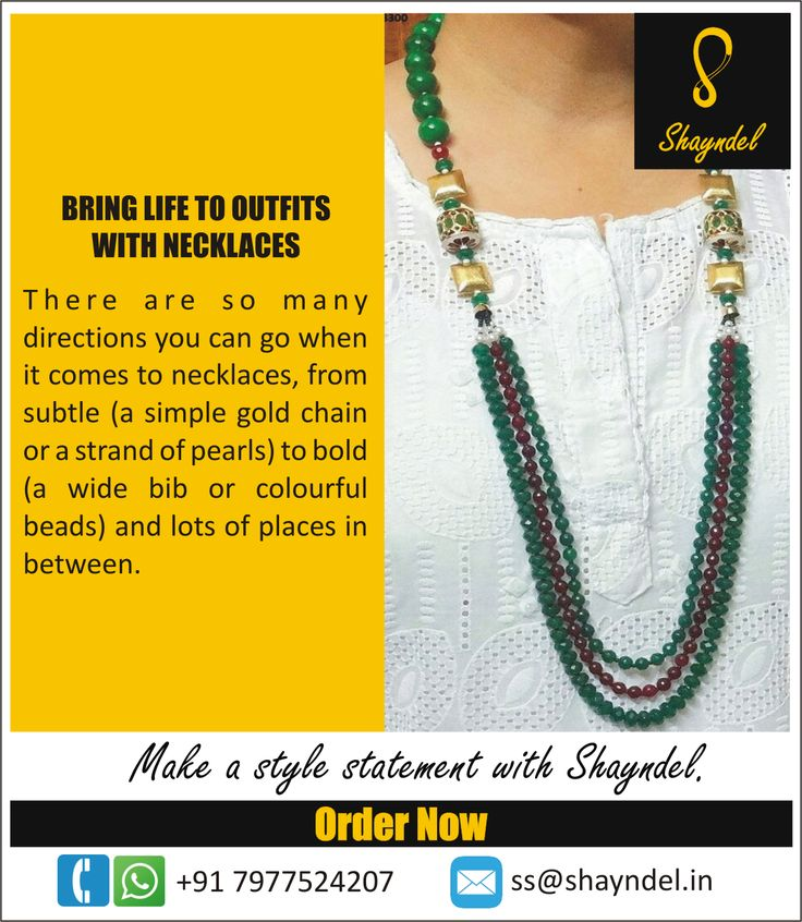 BRING LIFE TO OUTFITS WITH NECKLACES  There are so many directions you can go when it comes to necklaces, from subtle (a simple gold chain or a strand of pearls) to bold (a wide bib or colourful beads) and lots of places in between.    Call or Whatsapp on +91 7977524207  or comment or send a message on http://www.facebook.com/shayndelindia  or email to ss@shayndel.in    Go ahead... Make a style statement with #Shayndel.    #Jewellery #IndianJewellery #Fashion #FashionJewellery…
