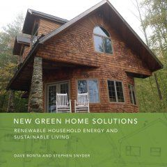 New green home solutions : renewable household energy and sustainable living