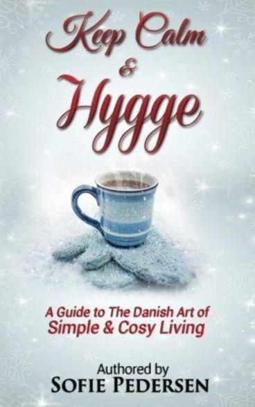 Keep Calm & Hygge: A Guide to The Danish Art of Simple & Cosy Living by Sofie Pedersen. Denmark has been voted the happiest country for the past 40 years. Wouldn't you love to learn their secret to happiness? This book will help you to be happy every single day! We will learn about how hygge can help us feel satisfied and happy.