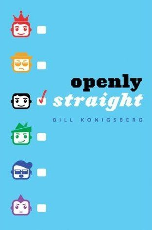 FRIDAY READS: Openly Straight by BillKonigsberg