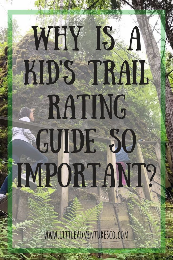 41f19d1457 Why is a kid s trail rating guide so important