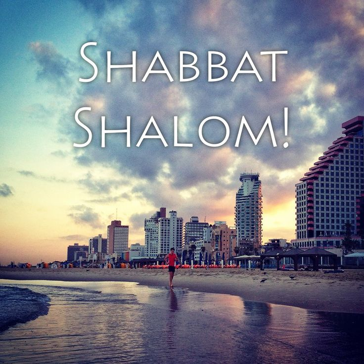 + Sabbat Shalom from TLV
