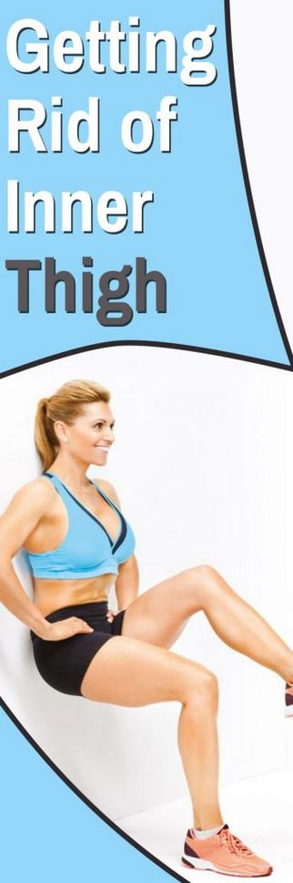 Getting Rid Of Inner Thigh #Health #Wellness #Fitness #Tips #Food #Motivation #Remedies #Natural #Mental #Holistic #Skin #Woman's #Facts #Care #Lifestyle #Detox #Beauty #Diet #Body #Nutricion #Skincare #NaturalTreatments #HealthyLifestyle