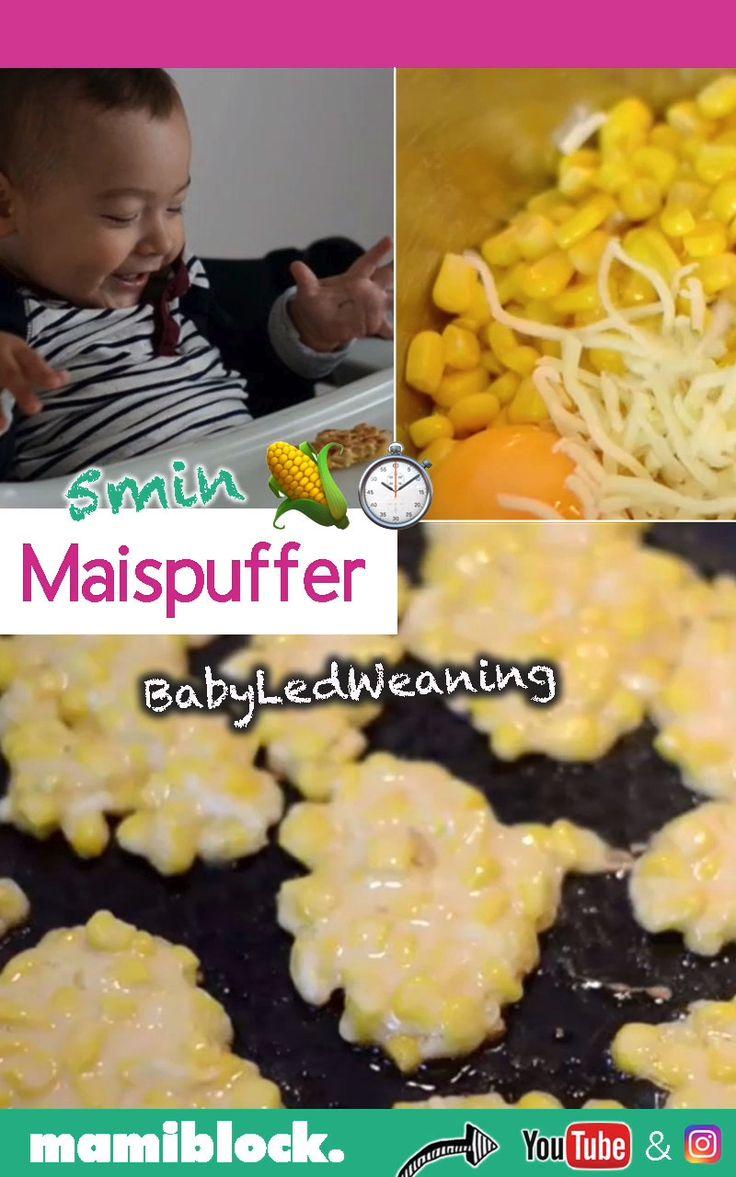 Schnelle Maispuffer BLW   – mamiblock – Tipps & Tricks für Eltern