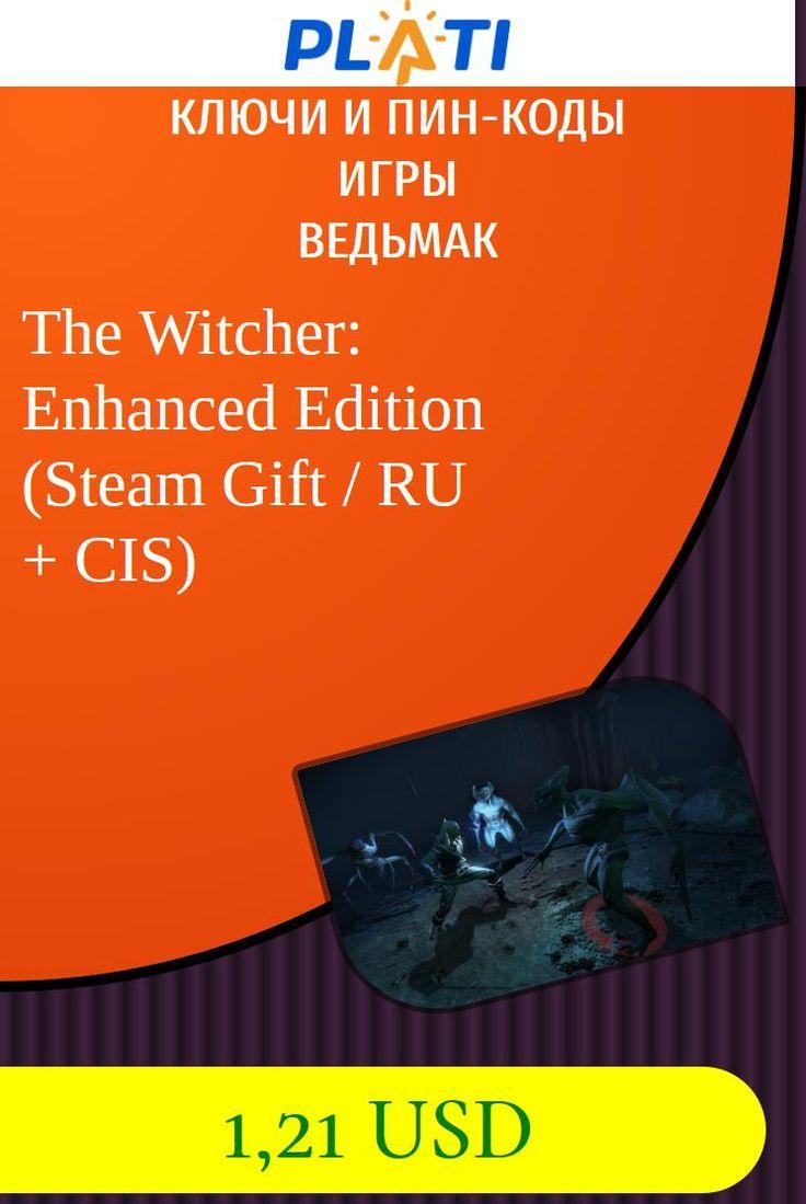The Witcher: Enhanced Edition (Steam Gift / RU   CIS) Ключи и пин-коды Игры Ведьмак