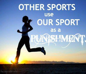 Other+sports+use+our+sport+as+a+punishment.