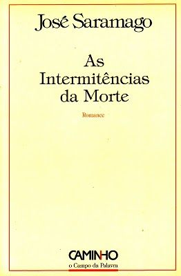 "José Saramago - ""As Intermitências da Morte"" (2005)"