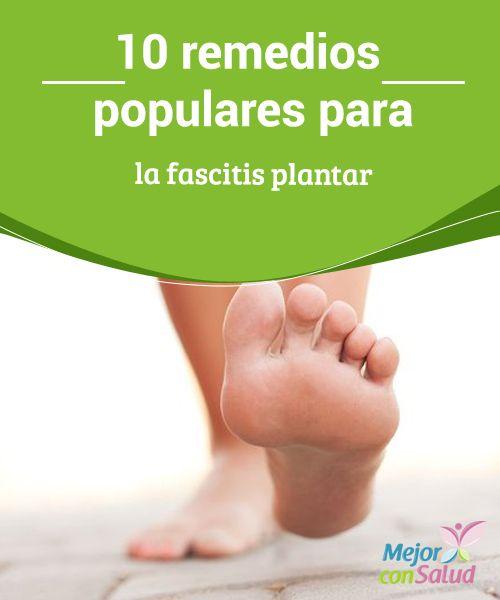 10 remedios populares para la fascitis plantar  Una de las principales causas del dolor en el talón es la fascitis plantar. Se trata de una afección muy molesta que se produce cuando la fascia plantar se inflama debido a una sobrecarga o estiramiento.