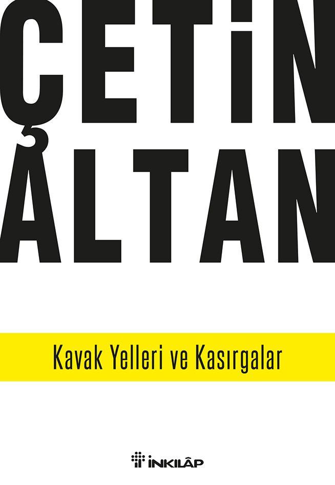 Kavak Yelleri ve Kasırgalar Graphic designer: Gökçen Yanlı Author:Çetin Altan Publishing House: İnkılâp Kitabevi