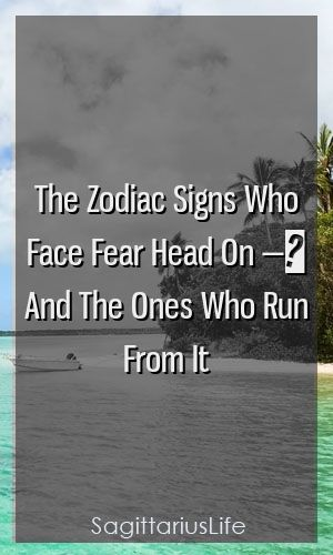 The Zodiac Signs Who Face Fear Head On — And The Ones Who Run From It