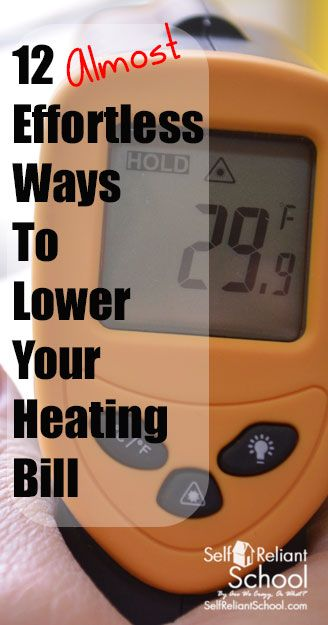12 easy and inexpensive ways to lower your heating bill this winter - all cost under $50. #beselfreliant