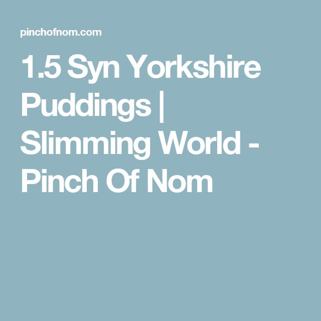 1.5 Syn Yorkshire Puddings | Slimming World - Pinch Of Nom