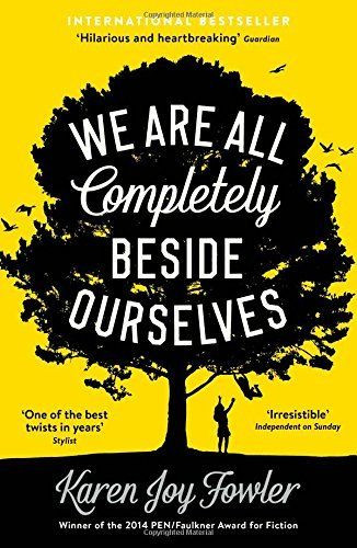 We Are All Completely Beside Ourselves, http://www.amazon.co.uk/dp/184668966X/ref=cm_sw_r_pi_awdl_bZFKub10CX2XA