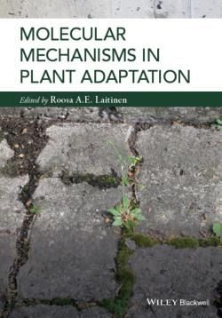 Molecular Mechanisms in Plant Adaptation / by Laitinen, Roosa