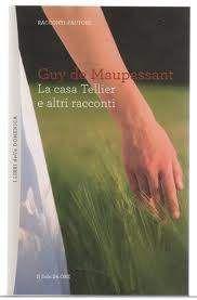 La casa Tellier e altri racconti - Guy De Maupassant