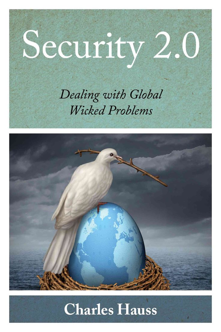 Security 2.0: Dealing with Global Wicked Problems