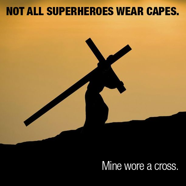Not All Superheroes - Sermon Quotes