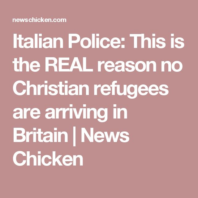 Italian Police: This is the REAL reason no Christian refugees are arriving in Britain | News Chicken