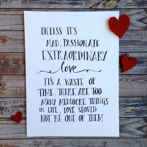 Valentines day, love, wedding, Handwritten quote 'Unless ...